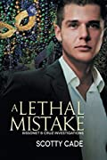 A Lethal Mistake by Scotty Cade