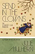 Send in the Clowns by Julie Mulhern