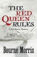 The Red Queen Rules by Bourne Morris