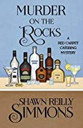 Murder on the Rocks by Shawn Reilly Simmons
