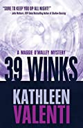 39 Winks by Kathleen Valenti