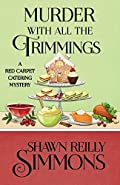 Murder with All the Trimmings by Shawn Reilly Simmons