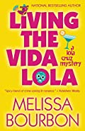 Living the Vida Lola by Melissa Bourbon