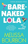 Bare-Naked Lola by Melissa Bourbon