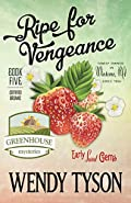 Ripe for Vengeance by Wendy Tyson