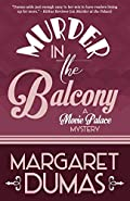 Murder in the Balcony by Margaret Dumas