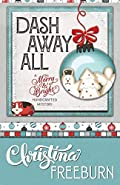 Dash Away All by Christina Freeburn