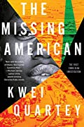 The Missing American by Kwei Quartey