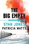 The Big Empty by Stan Jones