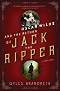 Oscar Wilde and the Return of Jack the Ripper by Gyles Brandreth