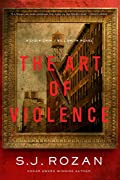 The Art of Violence by S. J. Rozan