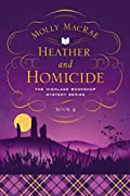 Heather and Homicide by Molly MacRae