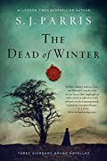 The Dead of Winter by S. J. Parris