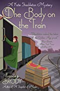 The Body on the Train by Frances Brody