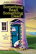 Something Read Something Dead by Eva Gates