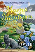 Mums and Mayhem by Amanda Flower