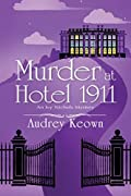 Murder at Hotel 1911 by Audrey Keown