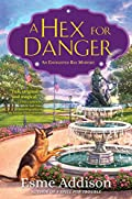 A Hex for Danger by Esme Addison