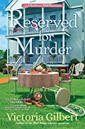 Reserved for Murder by Victoria Gilbert