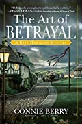 The Art of Betrayal by Connie Berry