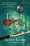 Dust to Dust by Audrey Keown