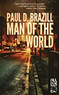 Man of the World by Paul D Brazill
