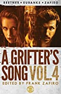 A Grifter's Song Vol. 4 by Frank Zafiro