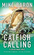 Catfish Calling by Mike Baron
