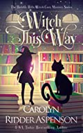 Witch This Way by Carolyn Ridder Aspenson