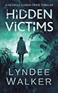 Hidden Victims by LynDee Walker