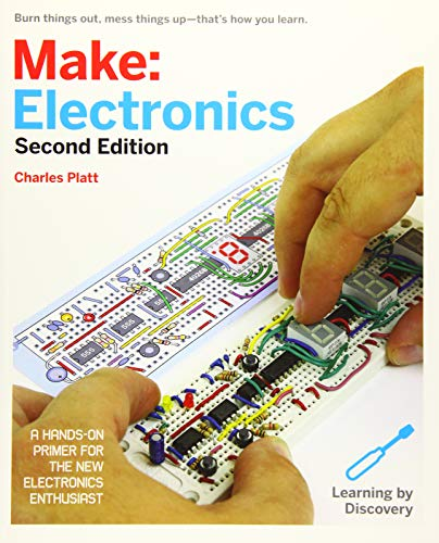 Make: Electronics: Learning Through Discovery - Charles Platt
