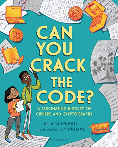 Can You Crack the Code?: A Fascinating History of Ciphers and Cryptography 电子书 第1张