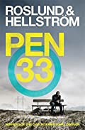 Pen 33 by Anders Roslund�and�Borge Hellstrom