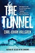 The Tunnel by Carl-Johan Vallgren