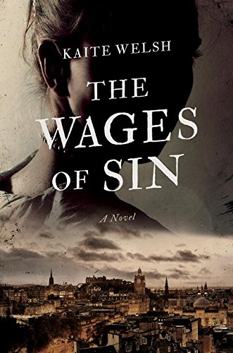 The wages of sin / Kaite Welsh.