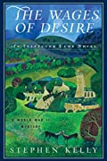 The Wages of Desire by Stephen Kelly