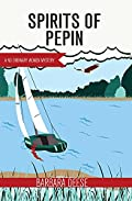 Spirits of Pepin by Barbara Deese