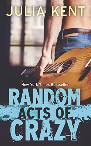 Random Acts of Crazy (Random Series) - Julia Kent