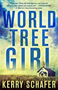 World Tree Girl by Kerry Schafer
