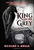 King of the Grey by Richard A. Knaak