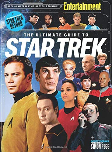 ENTERTAINMENT WEEKLY The Ultimate Guide to Star Trek - The Editors of Entertainment Weekly