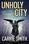 Unholy City by Carrie Smith