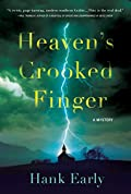 Heaven's Crooked Finger by Hank Early