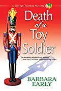 Death of a Toy Soldier by Barbara Early