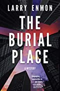 The Burial Place by Larry Enmon