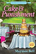 Cake and Punishment by Maymee Bell