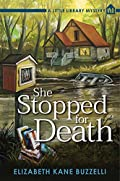 She Stopped for Death by Elizabeth Kane Buzzelli