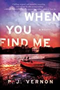 When You Find Me by P. J. Vernon