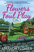 Flowers and Foul Play by Amanda Flower