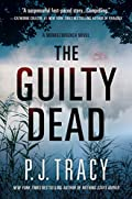 The Guilty Dead by P. J. Tracy